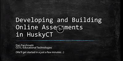 screen capture of HuskyCT assessments tools webinar